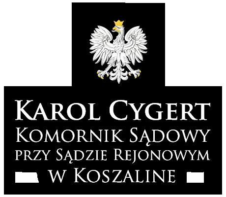 Komornik Koszalin – Karol Cygert
